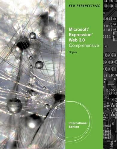 New Perspectives on Microsoft® Expression® Web 3.0: Comprehensive, International Edition
