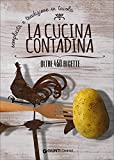 Scarica Libro La cucina contadina (PDF,EPUB,MOBI) Online Italiano Gratis