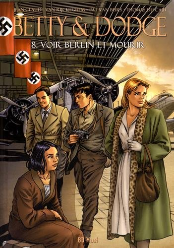 Betty & Dodge, Tome 8 : Voir Berlin et mourir par