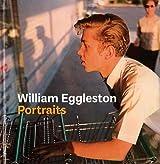 William Eggleston : Portraits