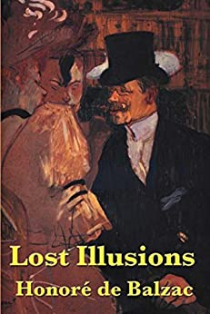 Lost Illusions by [Balzac,  Honore]