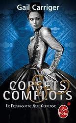 Corsets et Complots (Le Pensionnat de Melle Géraldine, Tome 2 )