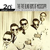 Songtexte von The Five Blind Boys of Mississippi - 20th Century Masters: The Millennium Collection: The Best of The Five Blind Boys of Mississippi