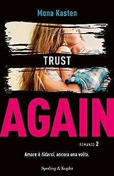 Trust Again (versione italiana) di [Kasten, Mona]