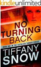 No Turning Back (Kathleen Turner Book 1) (English Edition)