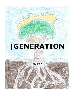 |Generation by [Stolz, Tom]