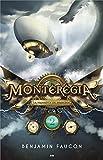 Montérégia - La naissance du magicien