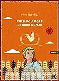 L'ultimo amore di Baba Dunja (Italian Edition)