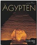 Horizont ÄGYPTEN - 160 Seiten Bildband mit über 220 Bildern - STÜRTZ Verlag - Maria Mill (Autorin), Axel Krause (Fotograf)