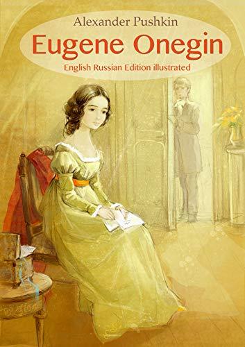 Eugene Onegin (English Russian Edition illustrated) (English Edition)