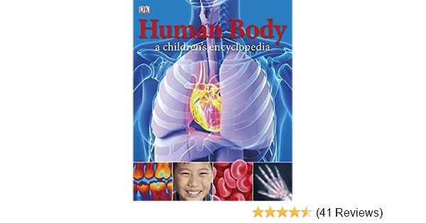 4621defd8c14 Human Body A Children s Encyclopedia (DK Reference)  Amazon.co.uk  DK   9781405391511  Books