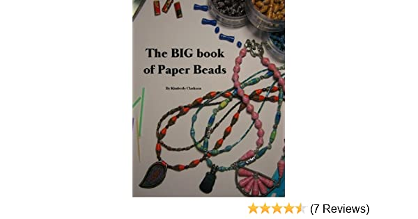 The big book of paper beads ebook kimberly clarkson amazon the big book of paper beads ebook kimberly clarkson amazon kindle store fandeluxe Choice Image
