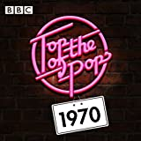 Top Of The Pops: 1970