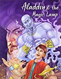 Aladdin & The Magic Lamp (My Favourite Illustrated Classics)