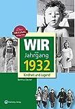 Wir vom Jahrgang 1932 - Kindheit und Jugend (Jahrgangsbände): 85. Geburtstag - Bettina Deuter