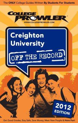 Creighton University 2012 (English Edition) (Creighton University)