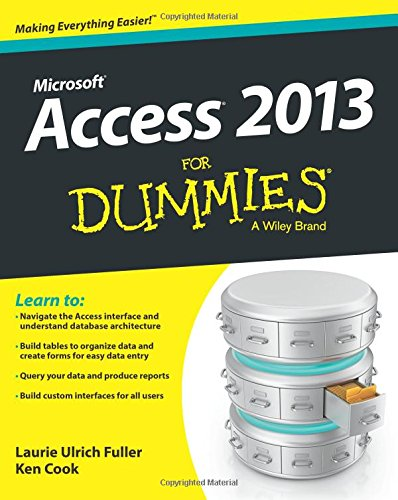 Access 2013 For Dummies (For Dummies Series)