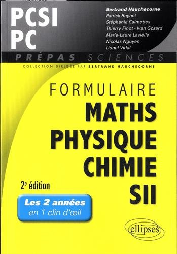 Formulaire Maths Physique Chimie SII PCSI PC