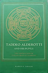 Taddeo Alderotti and His Pupils: Two Generations of Italian Medical Learning