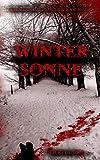 'Wintersonne (KB-Thriller/Krimi)' von Christian Biesenbach