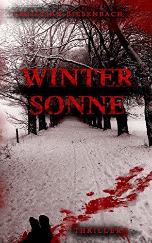 Buchseite und Rezensionen zu 'Wintersonne (KB-Thriller/Krimi)' von Christian Biesenbach