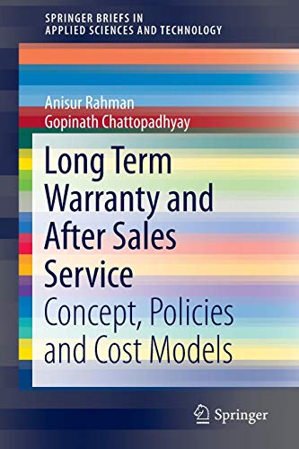 Long Term Warranty and After Sales Service: Concept, Policies and Cost Models (SpringerBriefs in Applied Sciences and Technology)