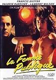 """Afficher """"La Femme publique"""""""