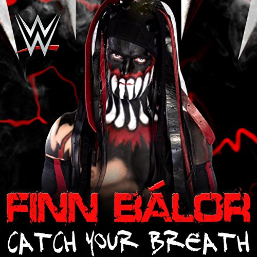 Catch Your Breath (Finn Bálor)