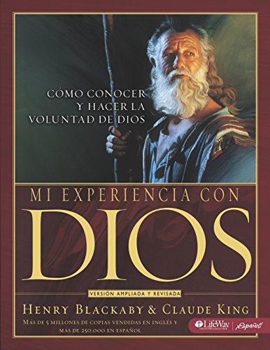 Mi Experiencia Con Dios - Libro Para El Discipulo: Experiencing God - Member Book Spanish Edition = Experiencing God Member's Workbook