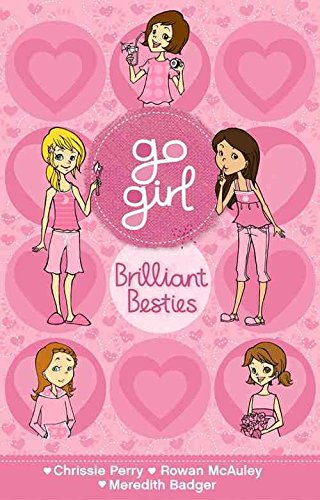 [(Go Girl Pink: Brilliant Besties)] [By (author) Chrissie Perry ] published on (November, 2014)
