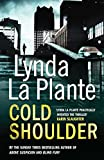 Cold Shoulder by Lynda La Plante, Jennie Adams, Lee Wilkinson