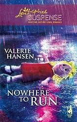 Nowhere to Run (Steeple Hill Love Inspired Suspense #122) by Valerie Hansen (2008-10-14)