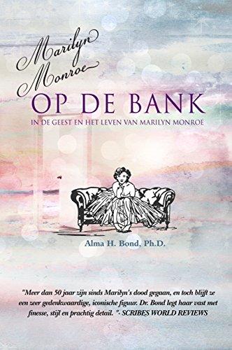 Marilyn Monroe op de Bank: In de Geest en het Leven van Marilyn Monroe  (Dutch Edition) por Alma Bond