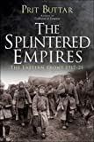 Picture Of The Splintered Empires: The Eastern Front 1917-21