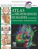 atlas de neurosciences humaines de netter neuroanatomie neurophysiologie de david felten 21 septembre 2011 broch?