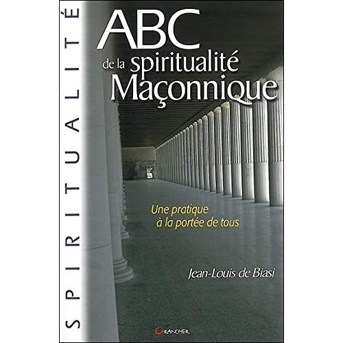 ABC de la spiritualité maçonnique