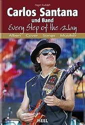 Carlos Santana und Band: Every Step of the Way