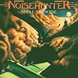 Songtexte von Noisehunter - Spell of Noise