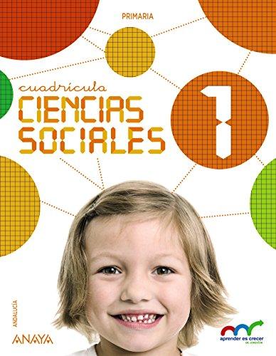 Ciencias sociales 1 (con social science 1 in focus) (aprender es crecer en conexión)