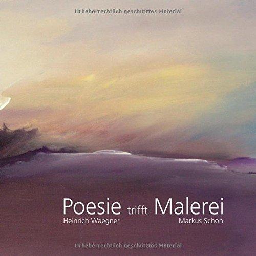 Poesie trifft Malerei