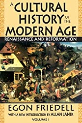 Renaissance and Reformation (Cultural History of the Modern Age)