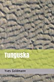 Tunguska - Yves Goldmann