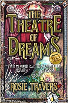 The Theatre of Dreams (English Edition) di [Travers, Rosie]