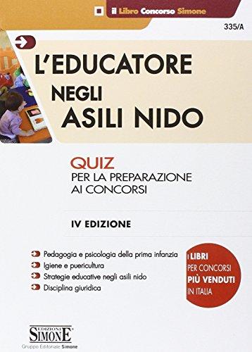 L'educatore negli asili nido. Quiz per la preparazione ai concorsi