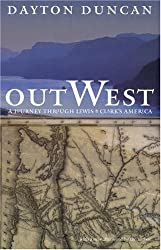 Out West: A Journey through Lewis and Clark's America by Dayton Duncan (2000-09-01)
