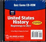 Holt Social Studies: United States History: Beginnings to 1877: Quiz Game CD-ROM by RINEHART AND WINSTON HOLT (2007-01-01)