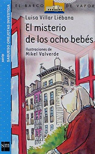 El misterio de los ocho bebés (Barco de Vapor Azul) por Luisa Villar Liébana