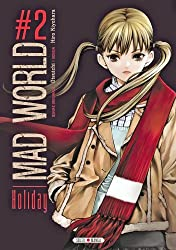 Mad World, Tome 2 : Holiday