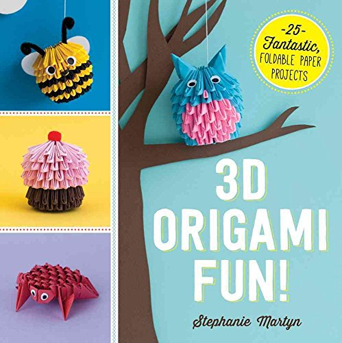 Descargar Libro [(3D Origami Fun! : 25 Fantastic, Foldable Paper Projects)] [By (author) Stephanie Martyn] published on (October, 2015) de Stephanie Martyn