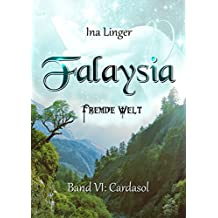 Falaysia - Fremde Welt - Band VI: Cardasol